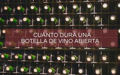 cuanto-dura-una-botella-de-vino